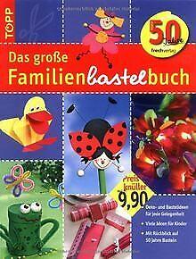 Das große Familienbastelbuch: Deko- und Bastelideen...   Buch   Zustand sehr gut
