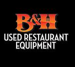 B&H Used Restaurant Equipment