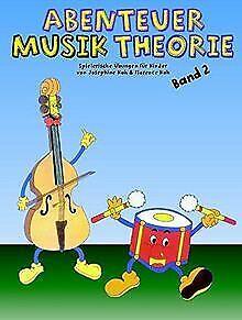 Abenteuer Musiktheorie 2: Spielerische Übungen für Kinde... | Buch | Zustand gut