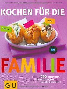 Kochen für die Familie: 365 Rezeptideen, die leicht geli... | Buch | Zustand gut