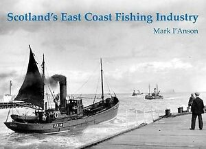 Scotland's East Coast Fishing Industry, Mark I'Anson