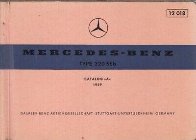 MERCEDES BENZ W111 220 SEb SALOON ORIG. 1959 FACTORY PICTORIAL PARTS CATALOGUE