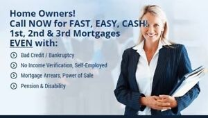 MORTGAGE - Homeowners CALL NOW for FAST, CASH!  Easy Approval!