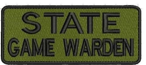 """State Game Warden"" embroidery patch 2x5 hook OD green and black"