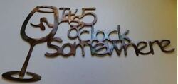 Its 5 O'clock Somewhere Wine glass metal wall art/ HGMW copper/bronze 24 wide