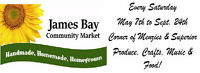You will have MORE FUN at the James Bay Market