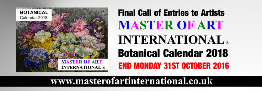 Final Call of Entriest to Artists - Master of Art International BOTANICAL Calendar 2018