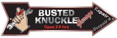"""BUSTED KNUCKLE GARAGE ARROW SIGN  20"""" X 6"""" METAL TIN BAR MAN CAVE REPAIR SHOP 24"""