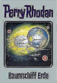 Perry Rhodan ~ 76 ~ Raumschiff Erde ~ 9783811840546