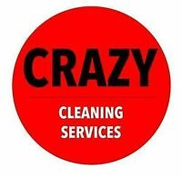 Crazy Cleaning Services, Low Rates and High Quality Services.