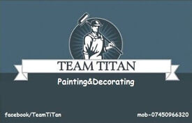 Team Titan .Painting&decorating. property maintenance work.