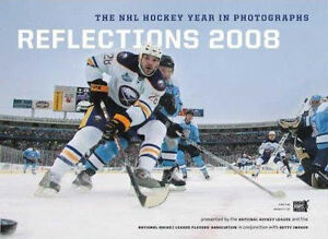 BRAND NEW REFLECTIONS 2008 THE NHL HOCKEY YEAR IN PHOTOS
