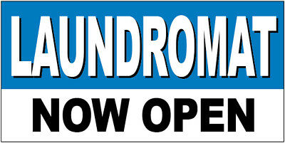 Laundromat Now Open Vinyl Banner Sign 2x4 Ft - Bb