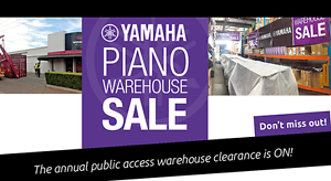 YAMAHA PIANO WAREHOUSE SALE ON NOW! Adelaide CBD Adelaide City Preview