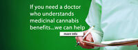 IF YOU NEED A DOCTOR WHO UNDERSTANDS MEDICINAL CANIBUS!