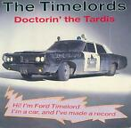 Single vinyl / 7 inch - The Timelords - Doctorin' The Tardis