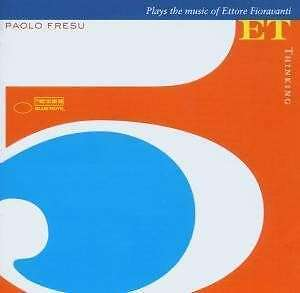Thinking - Paolo Fresu Play the Music of Ettore Fioravanti CD EMI