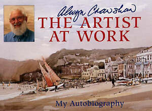 The Artist at Work, Crawshaw, Alwyn, Very Good Book