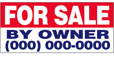 For Sale By Owner Vinyl Banner Custom Sign 2x3 Ft - Add Your Phone