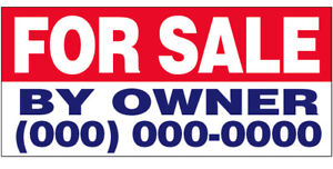 FOR SALE BY OWNER Vinyl Banner CUSTOM Sign 2x3 ft - (add your phone #)