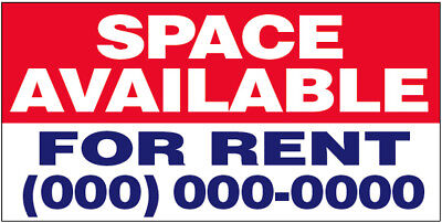 Space Available For Rent Vinyl Banner Custom Sign 2x4 Ft - Add Your Phone
