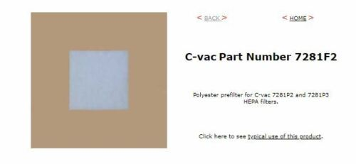 C-vac Part Number 7281F2 Polyester Prefilter for C-vac 102ASB Pullman Holt Vac