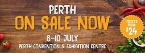 2 X Good Food and Wine Show Tickets Perth Northern Midlands Preview