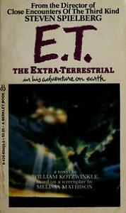 E.T. THE EXTRATERRESTRIAL by William Kotzwinkle
