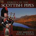 Journey Of The Scottish Pipes-The Queens Royal Pipers-CD