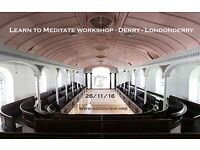 Learn to Meditate workshop – Derry – Londonderry – 26th November