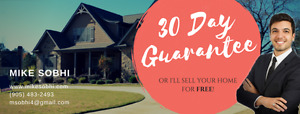 30 DAY GUARANTEE, or I'll sell your home for FREE!
