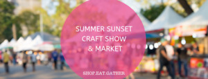 Ancaster Sunset Craft Show Vendor Space available