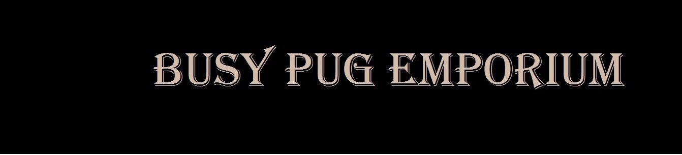 BUSY PUG EMPORIUM
