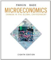 """Microeconomics """"Canada in the Global Environment"""" Eighth edition"""