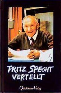 FRITZ SPECHT VERTELLT - Fritz Specht