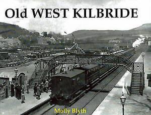 Old-West-Kilbride-by-Molly-Blyth-Paperback-1997