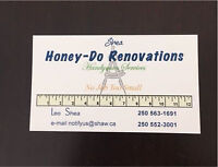Honey-Do Renovations and Handyman Services 250-563-1691