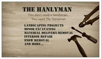 You don't need a handyman, you need The Hanlyman
