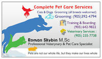 Dog- Cat- Grooming,Boarding ,House Calls available (905)392-7467