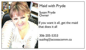 MAID WITH PRYDE residential and commercial cleaner Regina Regina Area image 1