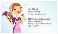 $15/hr supplies included House Cleaning Available