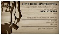 Get R Done Construction - 20 YEARS EXPERIENCE