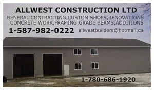 GENERAL CONTRACTING,CONCRETE WORK, FRAMING,SHOPS,GARAGES,RENOS