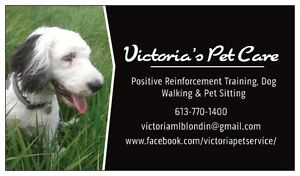 Victoria's Pet Care- Training, dog walking, pet sitting
