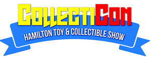 HAMILTON TOY/COLLECTIBLE Show, Holiday Monday August 1st 9:30am
