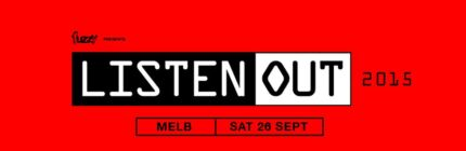 2 TICKETS FOR THE LISTEN OUT - MELBOURNE Melbourne CBD Melbourne City Preview
