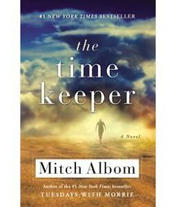 The Time Keeper - A novel by mitch Albom