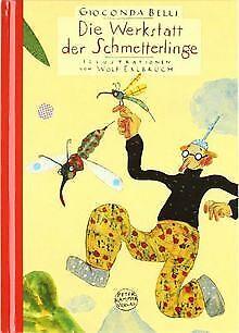 Die Werkstatt der Schmetterlinge. Sonderausgabe von Bell... | Buch | Zustand gut