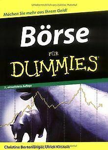 Börse für Dummies: Machen Sie mehr Geld aus Ihrem Geld! ... | Buch | Zustand gut