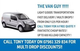 THE VAN GUY IN SOUTH LONDON !!! - CHEAP MAN WITH VAN HIRE FROM £25 PER HOUR!! CALL / TEXT / WHATSAPP